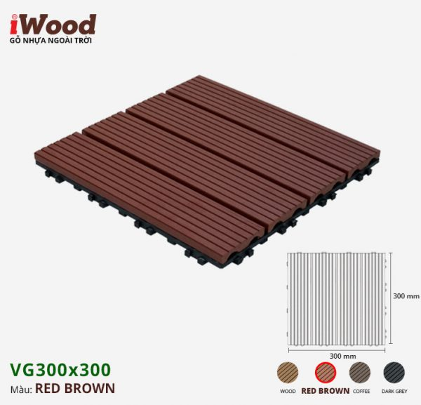 vỉ gỗ nhựa iWood VG300x300 Red brown