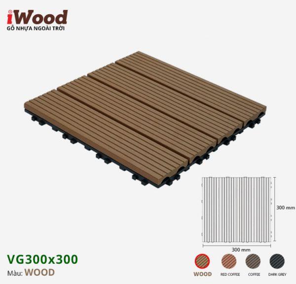 vỉ gỗ nhựa iWood VG300x300 Wood